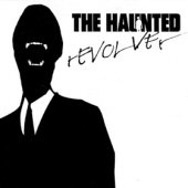 THE HAUNTED : Revolver